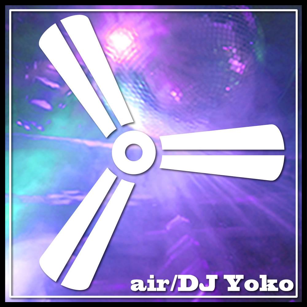 DJ Yoko / Air
