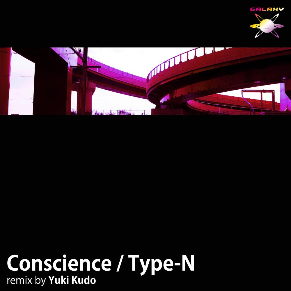 Type-N / Consceince