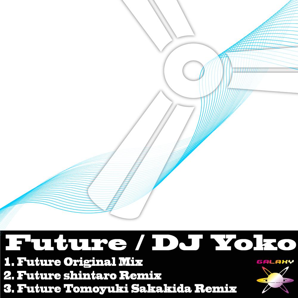 DJ Yoko / Future