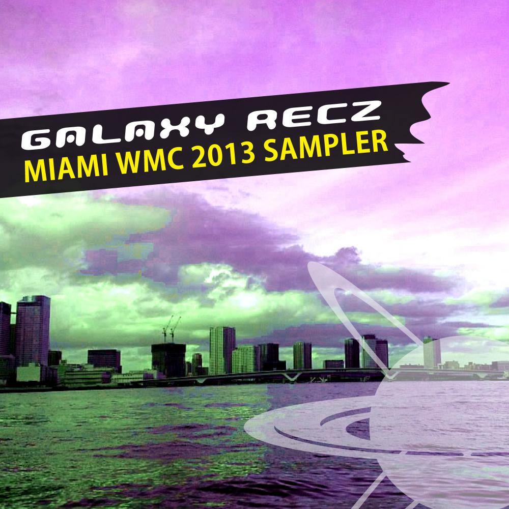 Various Artists / GALAXY RECZ Miami WMC 2013 Sampler