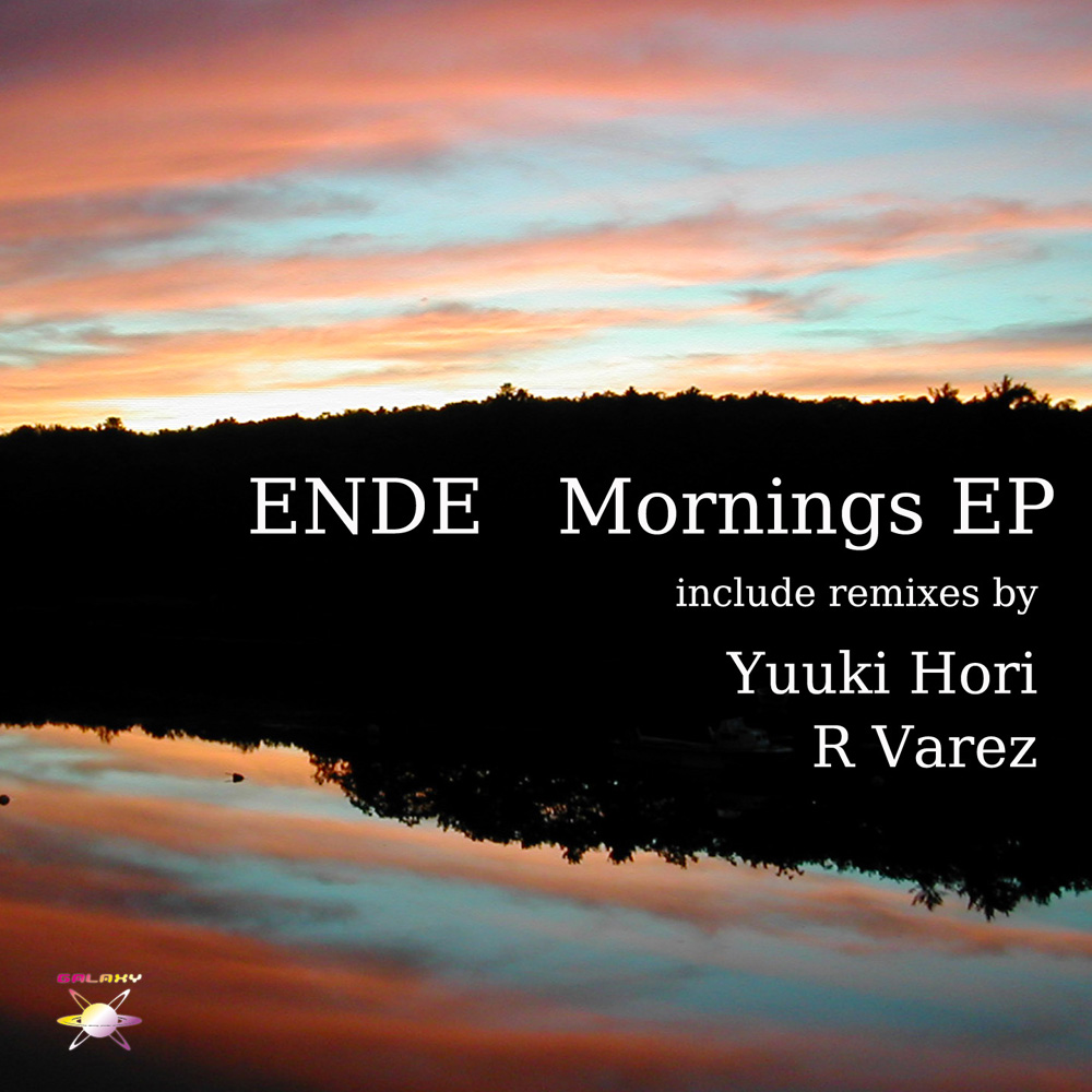 Ende / Mornings