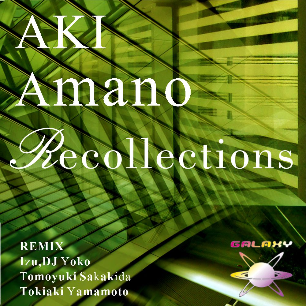 AKI Amano / Recollections