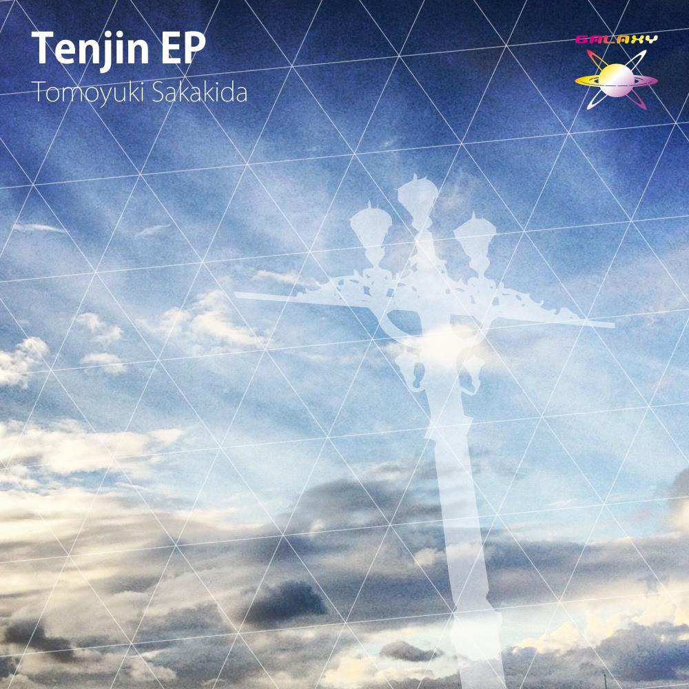 Tomoyuki Sakakida / Tenjin EP