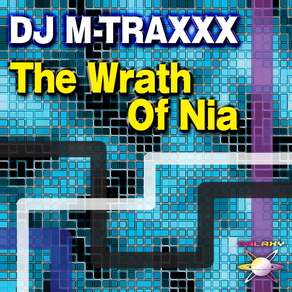 DJ M-TRAXXX / The Wrath Of Nia