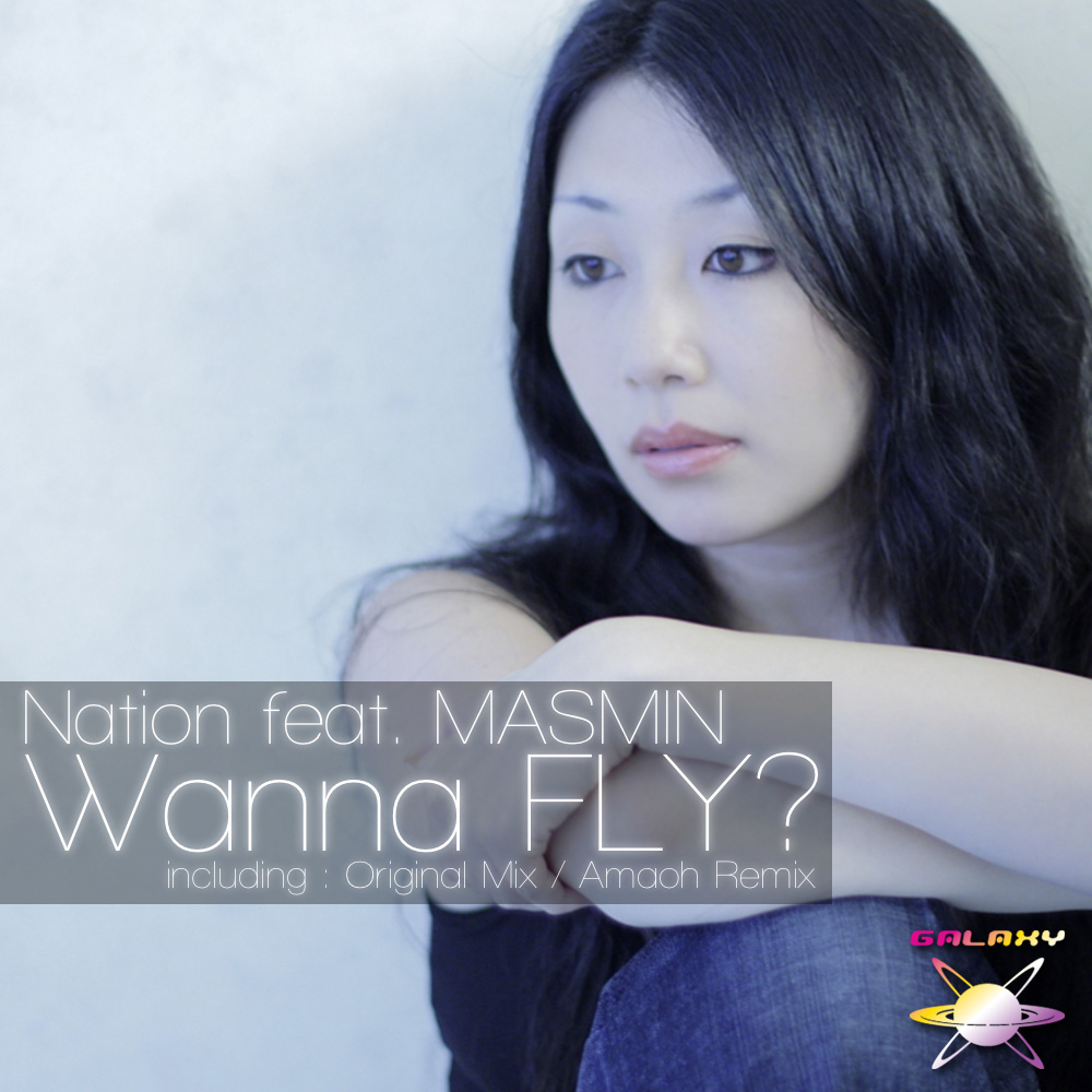 Nation Feat.MASMIN / Wanna FLY?